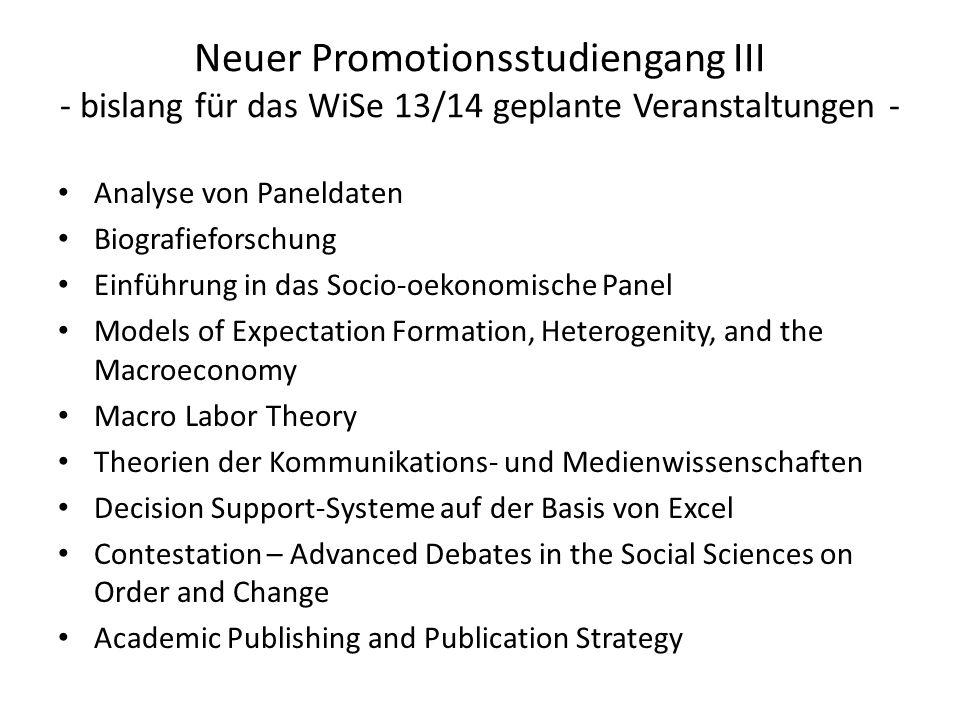Neuer Promotionsstudiengang III - bislang für das WiSe 13/14 geplante Veranstaltungen -