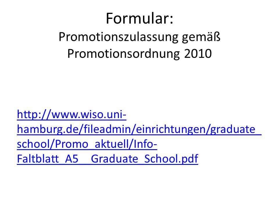 Formular: Promotionszulassung gemäß Promotionsordnung 2010
