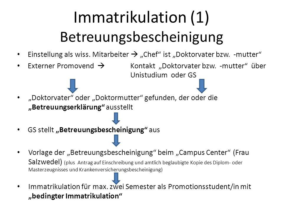 Immatrikulation (1) Betreuungsbescheinigung