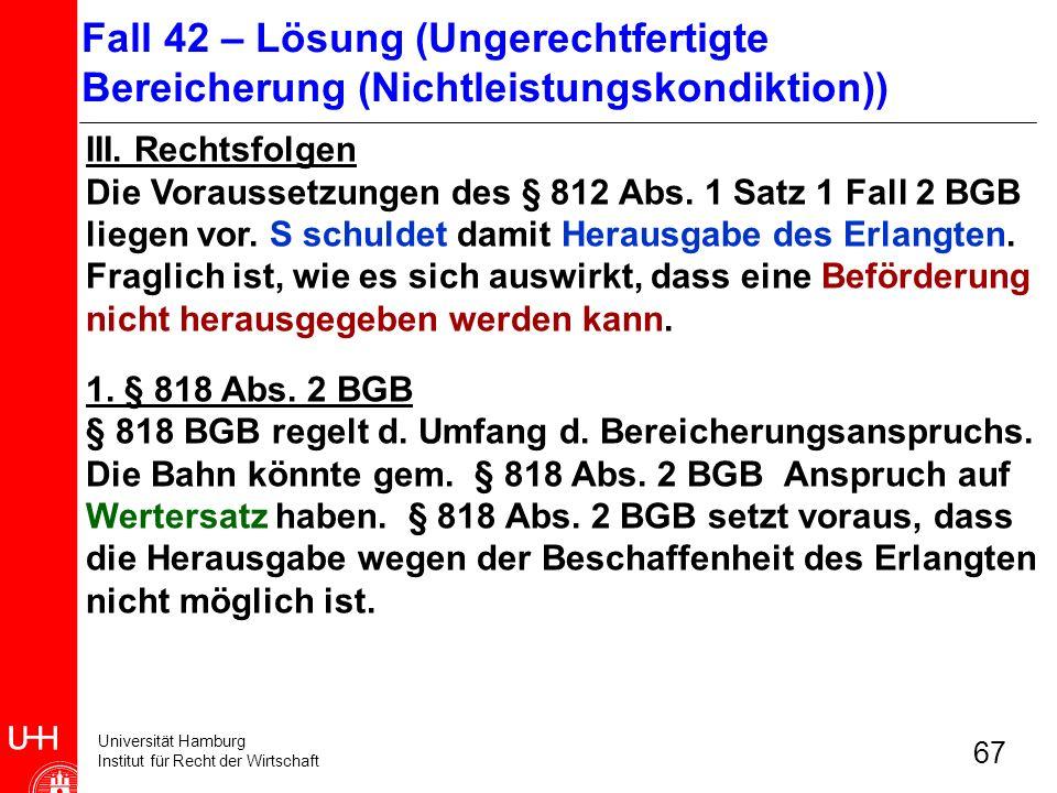 Fall 42 – Lösung (Ungerechtfertigte Bereicherung (Nichtleistungskondiktion))