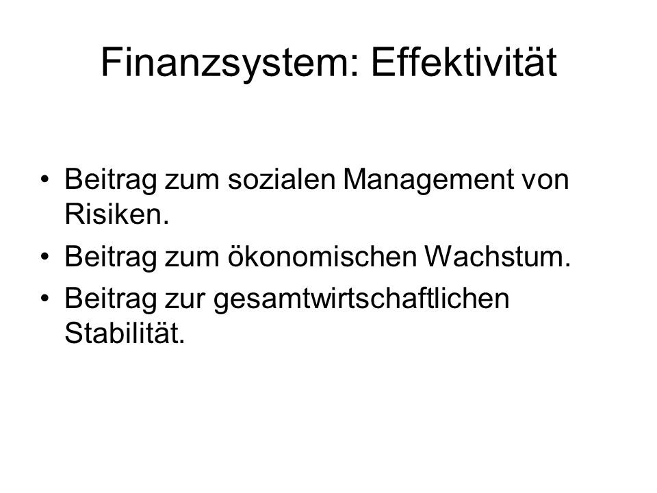 Finanzsystem: Effektivität