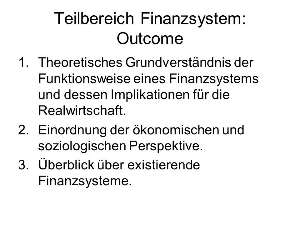 Teilbereich Finanzsystem: Outcome