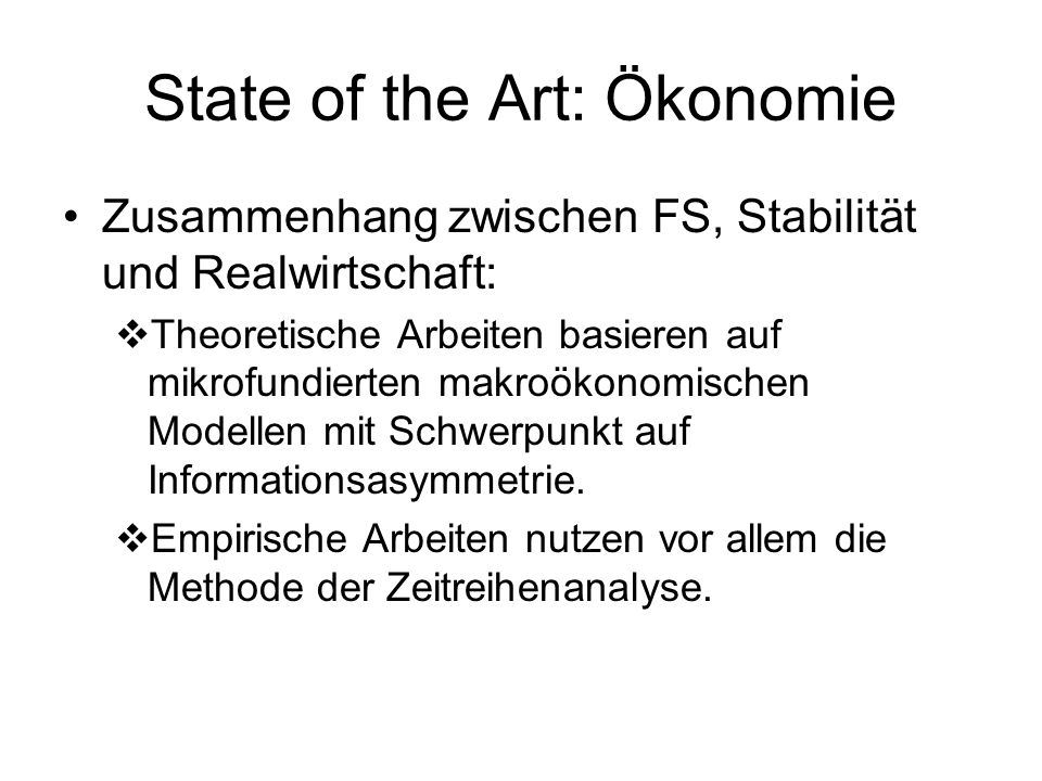 State of the Art: Ökonomie