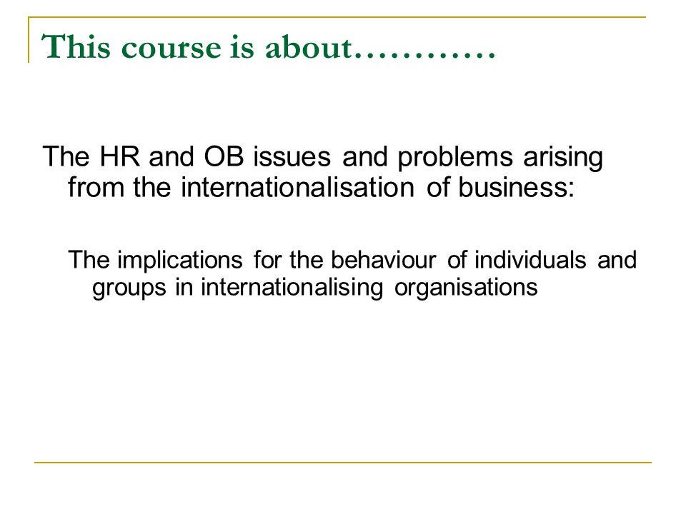 This course is about…………