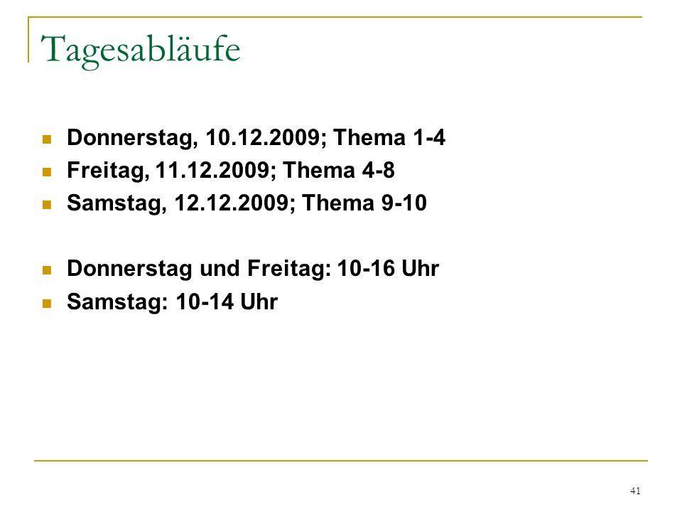 Tagesabläufe Donnerstag, 10.12.2009; Thema 1-4