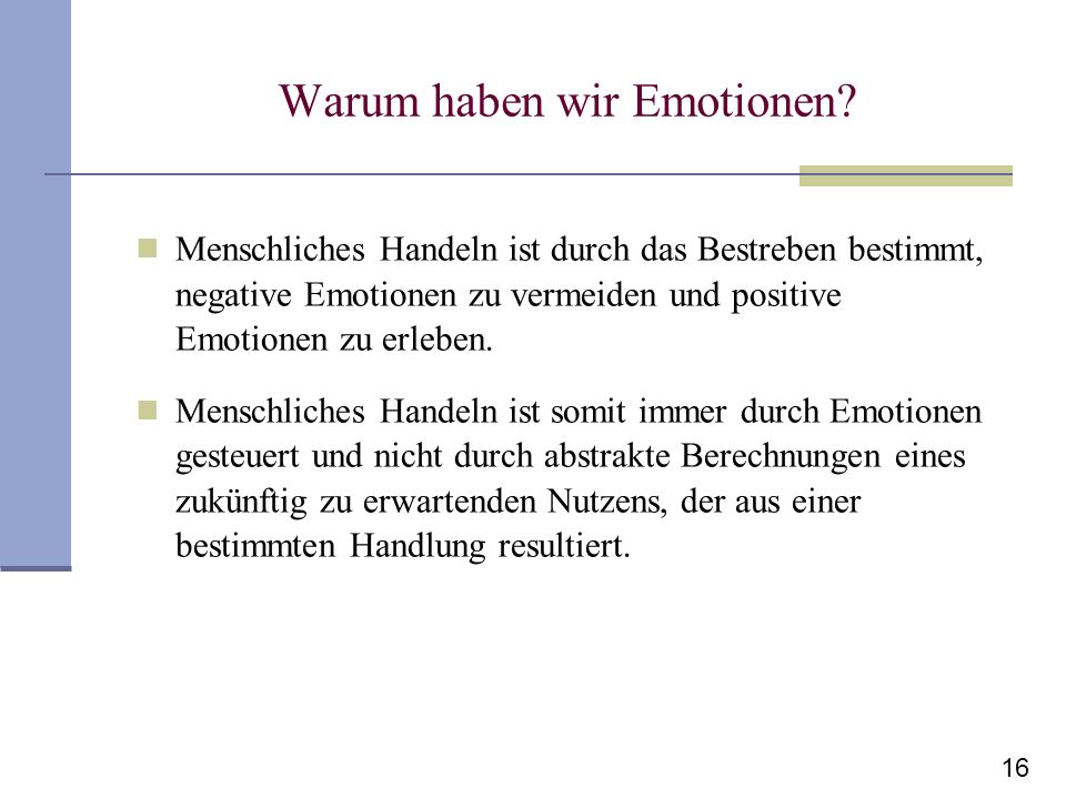 Warum haben wir Emotionen