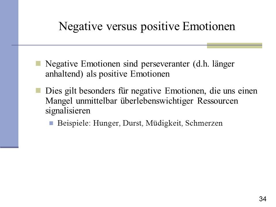 Negative versus positive Emotionen