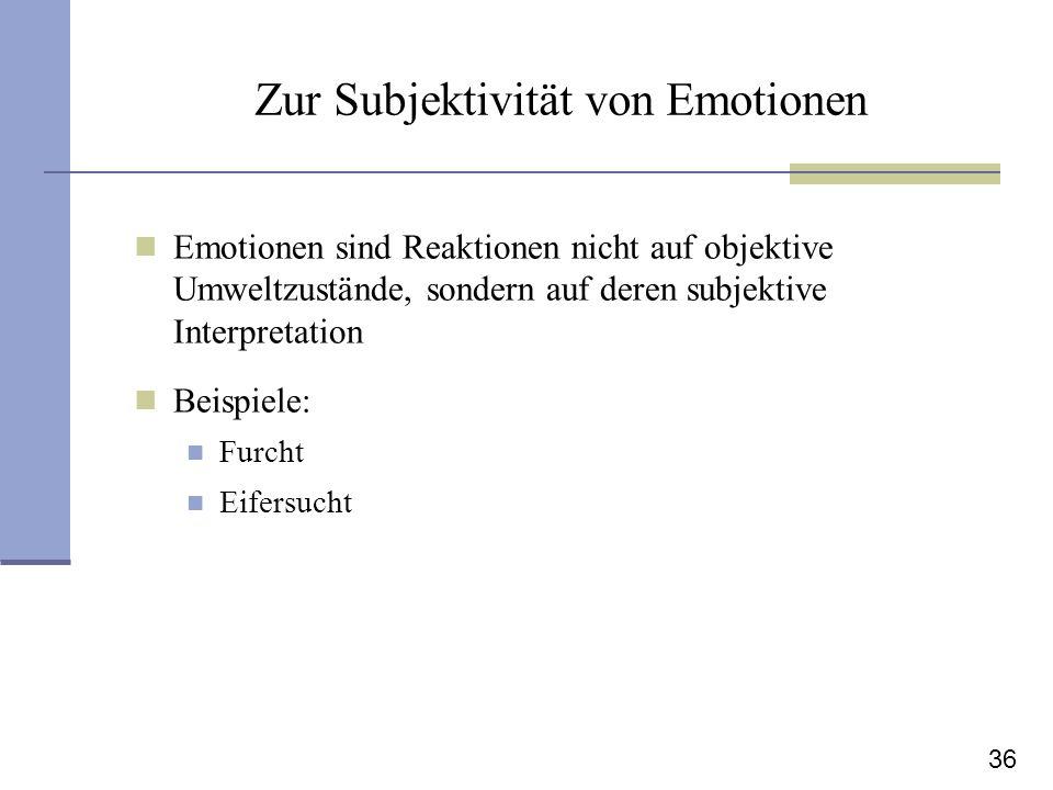 Zur Subjektivität von Emotionen