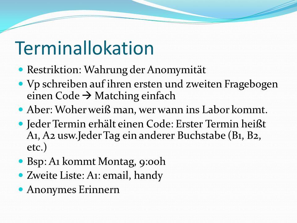 Terminallokation Restriktion: Wahrung der Anomymität