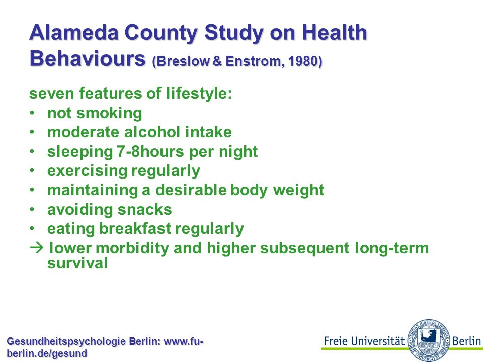 Alameda County Study on Health Behaviours (Breslow & Enstrom, 1980)