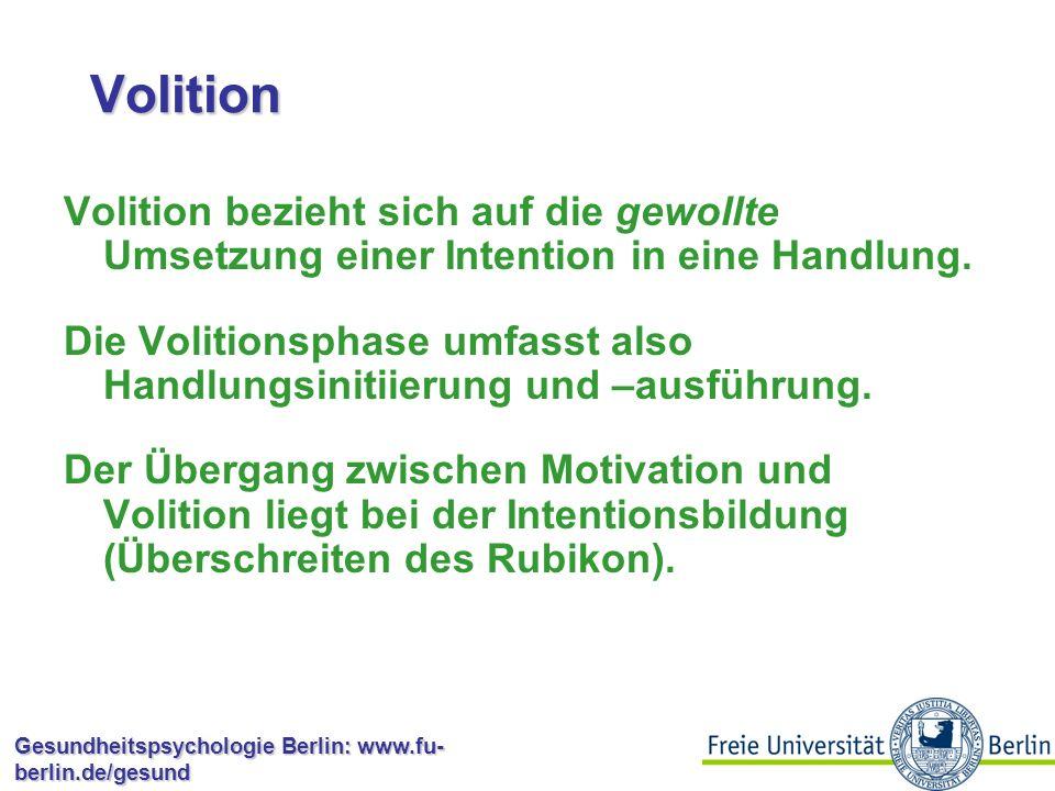 Volition Volition bezieht sich auf die gewollte Umsetzung einer Intention in eine Handlung.