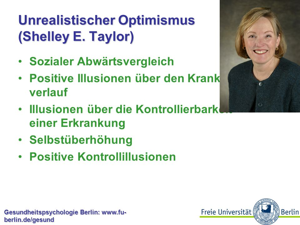 Unrealistischer Optimismus (Shelley E. Taylor)