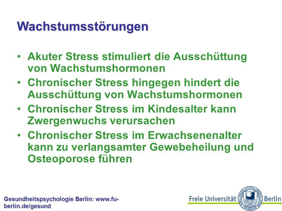 Wachstumsstörungen Akuter Stress stimuliert die Ausschüttung von Wachstumshormonen.