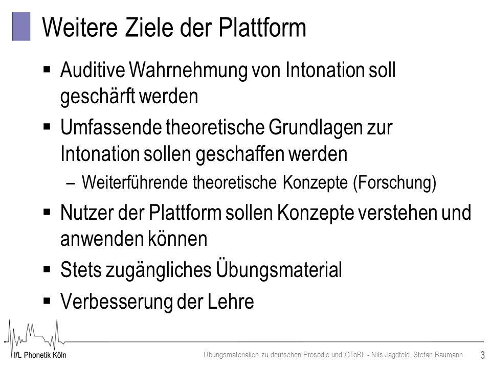 Weitere Ziele der Plattform