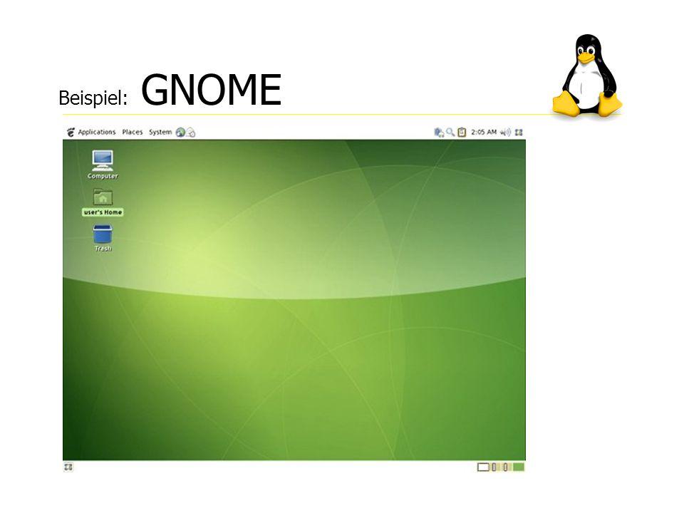 Beispiel: GNOME