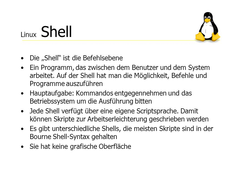 "Linux ShellDie ""Shell ist die Befehlsebene."