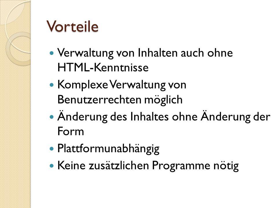 Vorteile Verwaltung von Inhalten auch ohne HTML-Kenntnisse