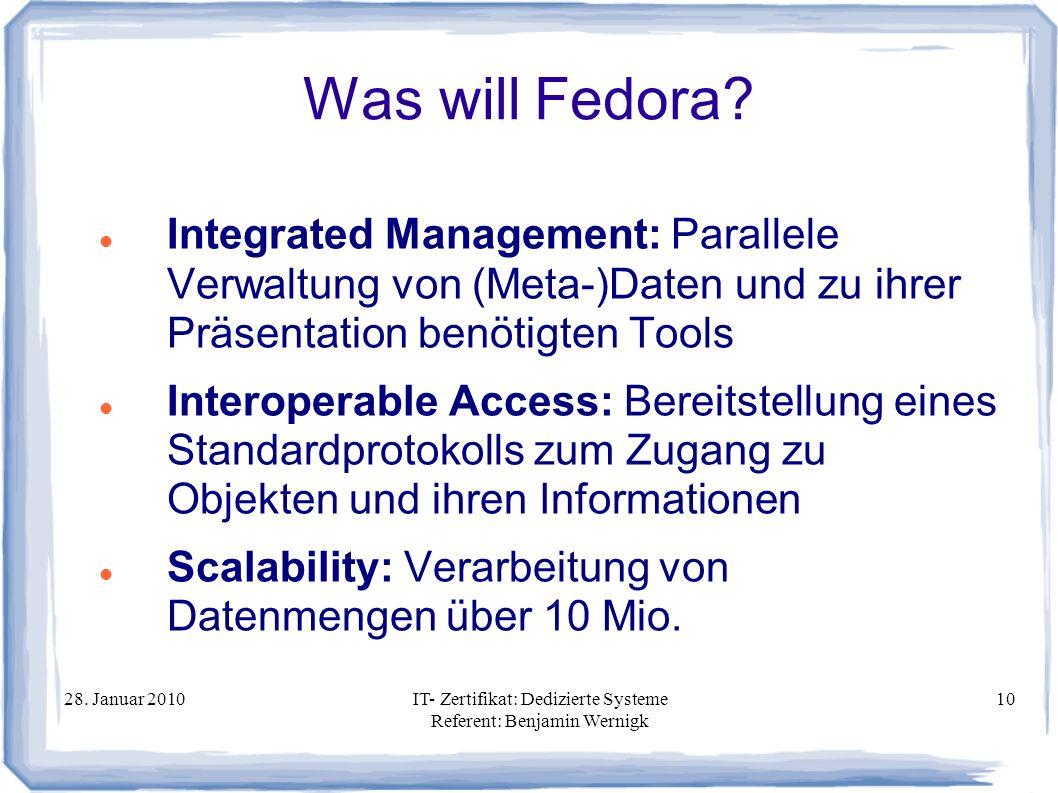Was will Fedora Integrated Management: Parallele Verwaltung von (Meta-)Daten und zu ihrer Präsentation benötigten Tools.