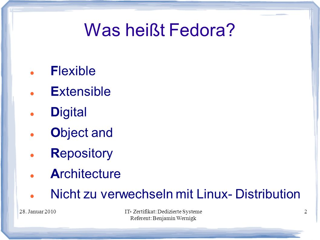 Was heißt Fedora Flexible Extensible Digital Object and Repository