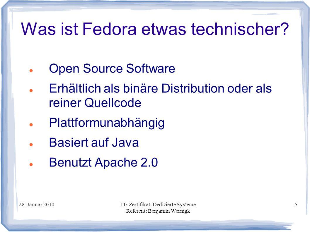 Was ist Fedora etwas technischer