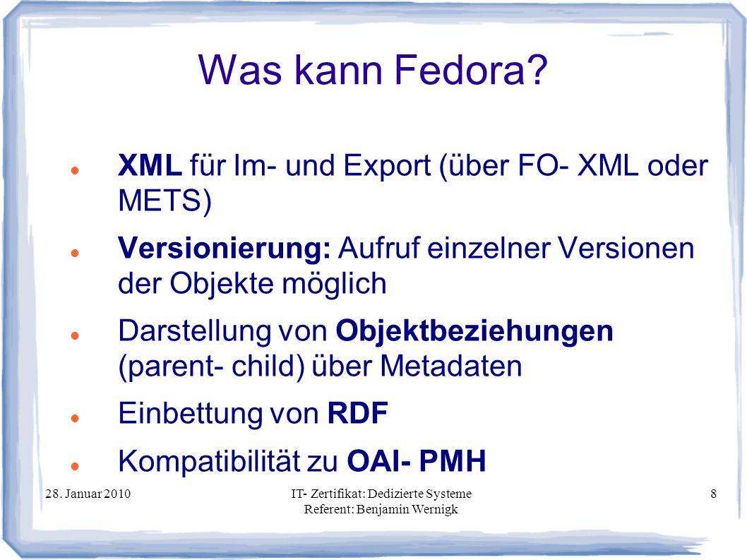 Was kann Fedora XML für Im- und Export (über FO- XML oder METS)