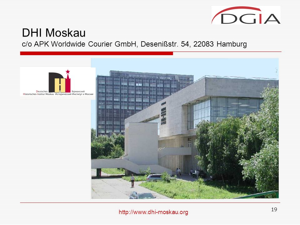 DHI Moskau c/o APK Worldwide Courier GmbH, Desenißstr