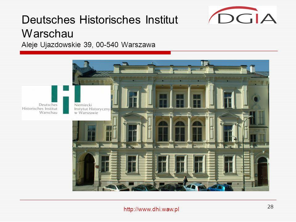 Deutsches Historisches Institut Warschau Aleje Ujazdowskie 39, 00-540 Warszawa