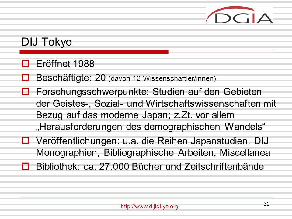 DIJ Tokyo Eröffnet 1988. Beschäftigte: 20 (davon 12 Wissenschaftler/innen)