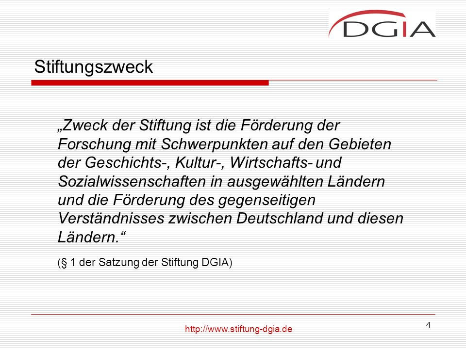 Stiftungszweck (§ 1 der Satzung der Stiftung DGIA)