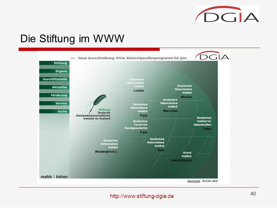 Die Stiftung im WWW http://www.stiftung-dgia.de Deutsches Historisches