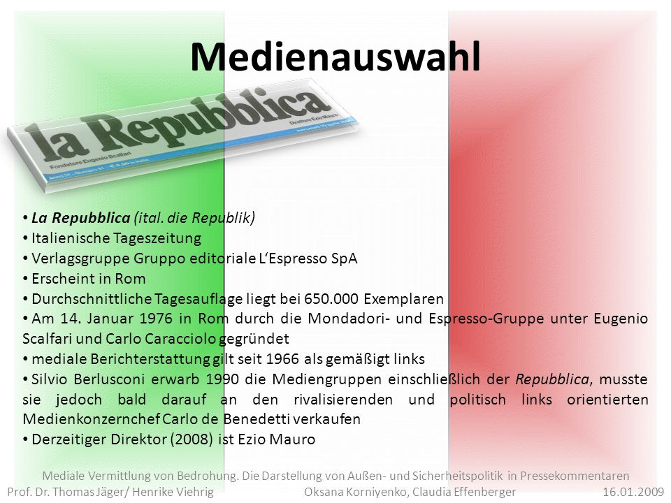 Medienauswahl La Repubblica (ital. die Republik)