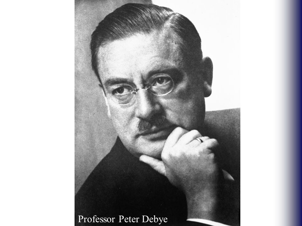 Professor Peter Debye
