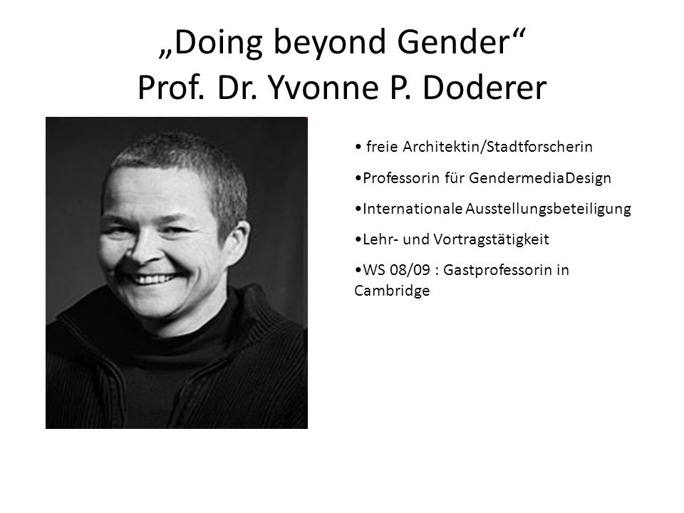 """Doing beyond Gender Prof. Dr. Yvonne P. Doderer"