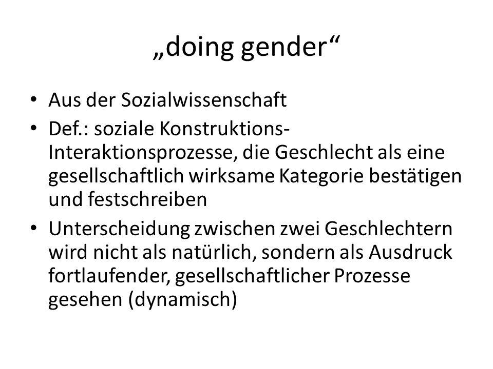 """""""doing gender Aus der Sozialwissenschaft"""