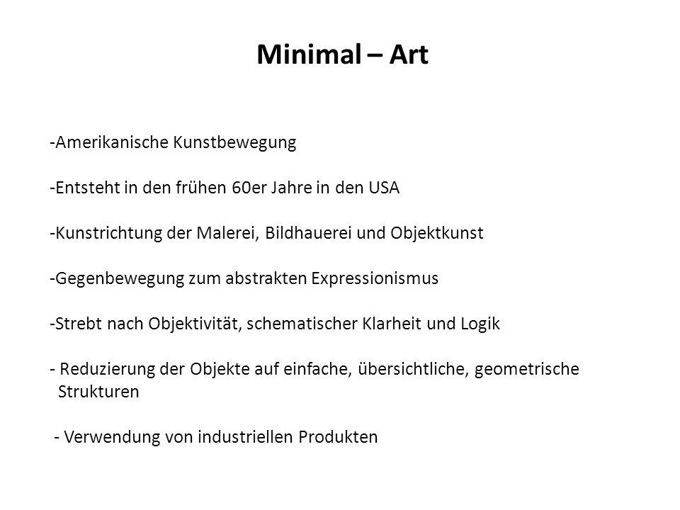 Minimal – Art Amerikanische Kunstbewegung