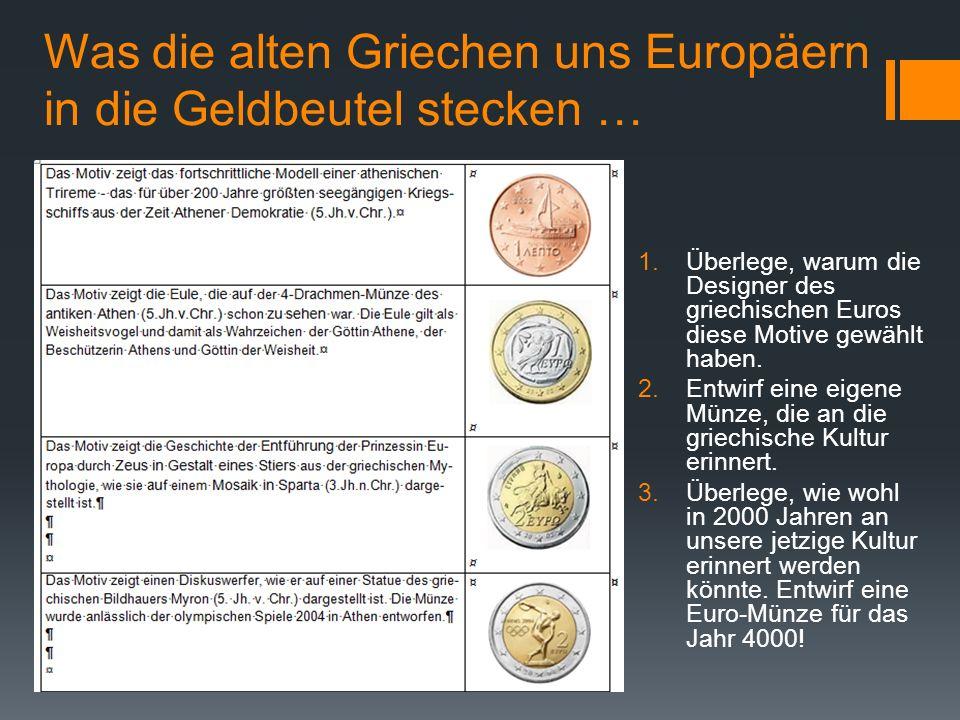 Was die alten Griechen uns Europäern in die Geldbeutel stecken …