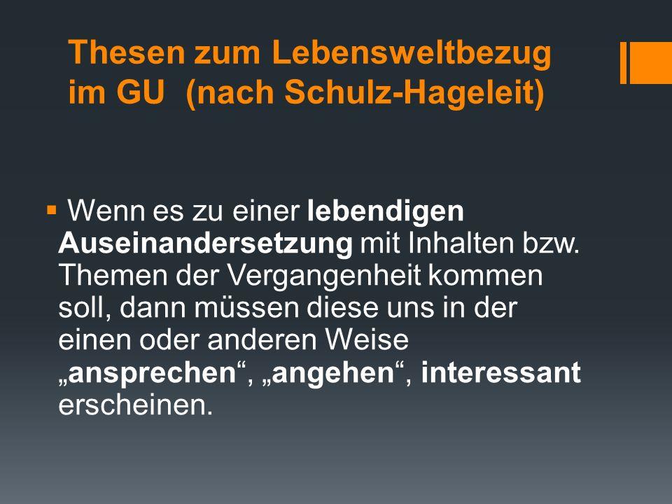 Thesen zum Lebensweltbezug im GU (nach Schulz-Hageleit)