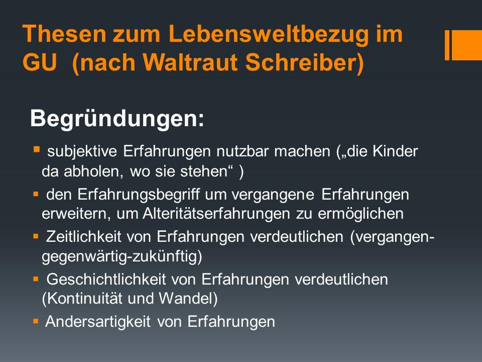 Thesen zum Lebensweltbezug im GU (nach Waltraut Schreiber)