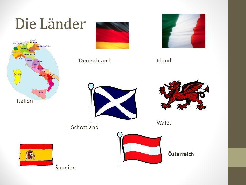 Die Länder Deutschland Irland Italien Wales Schottland Österreich