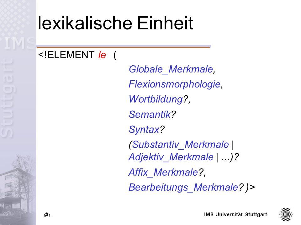 lexikalische Einheit <!ELEMENT le ( Globale_Merkmale,