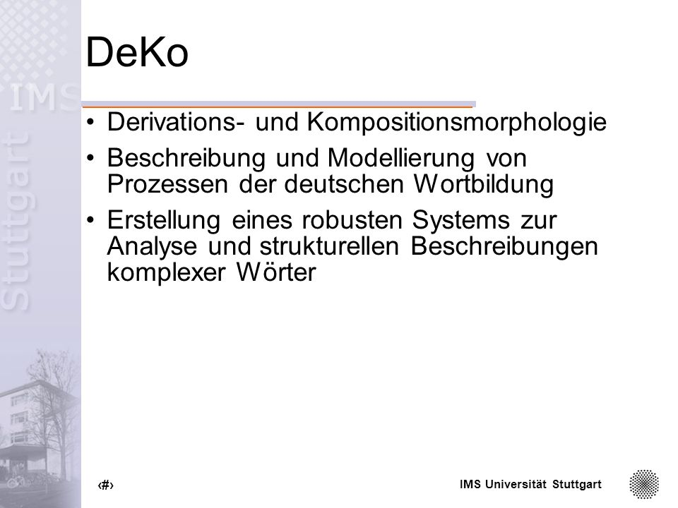 DeKo Derivations- und Kompositionsmorphologie