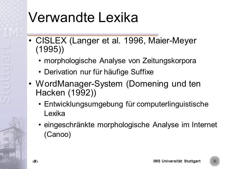 Verwandte Lexika CISLEX (Langer et al. 1996, Maier-Meyer (1995))