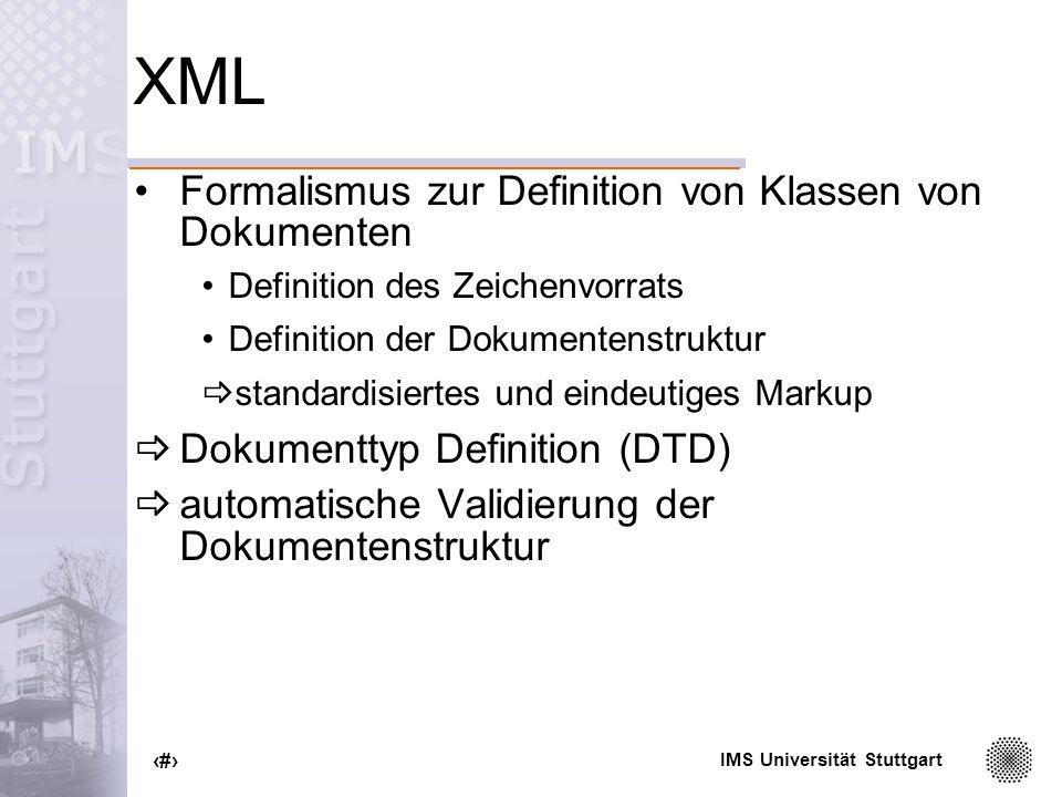 XML Formalismus zur Definition von Klassen von Dokumenten