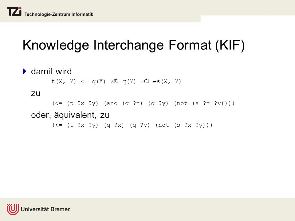 Knowledge Interchange Format (KIF)