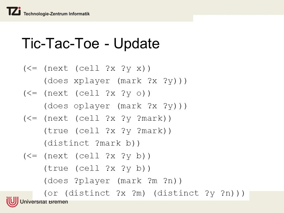 Tic-Tac-Toe - Update (<= (next (cell x y x))