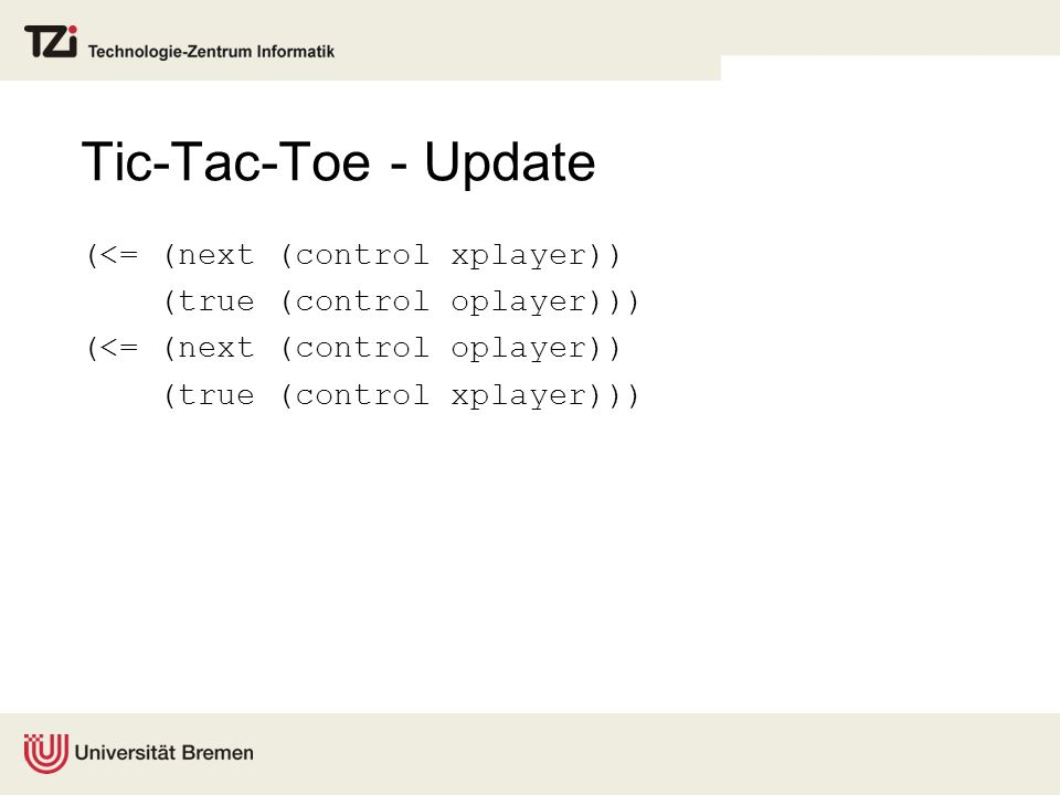 Tic-Tac-Toe - Update (<= (next (control xplayer))