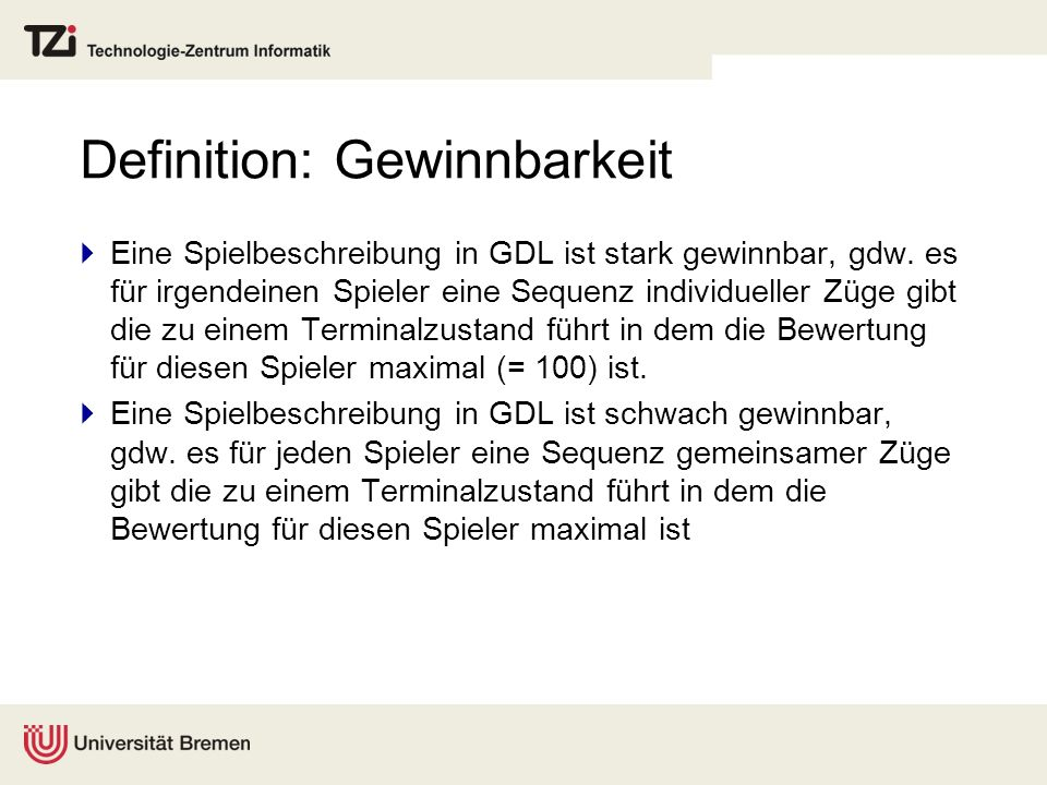 Definition: Gewinnbarkeit