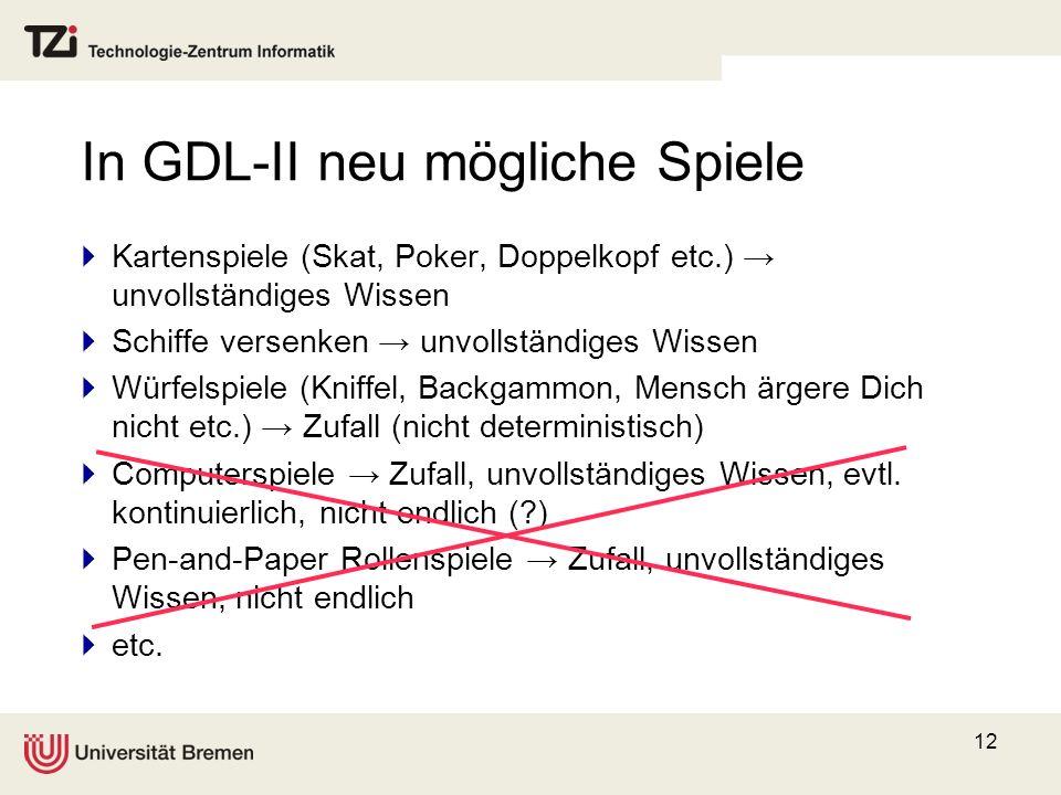 In GDL-II neu mögliche Spiele
