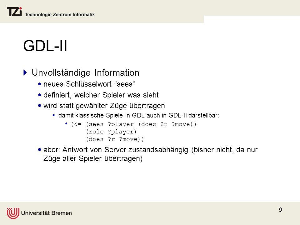 GDL-II Unvollständige Information neues Schlüsselwort sees