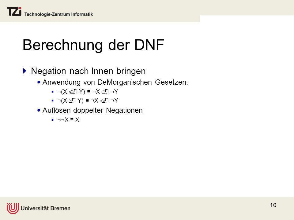 Berechnung der DNF Negation nach Innen bringen